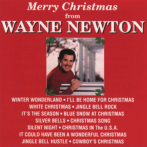 Merry Christmas from Wayne Newton de Wayne Newton