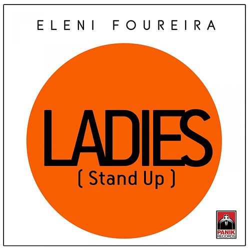 Ladies (Stand Up) von Eleni Foureira (Ελένη Φουρέιρα)