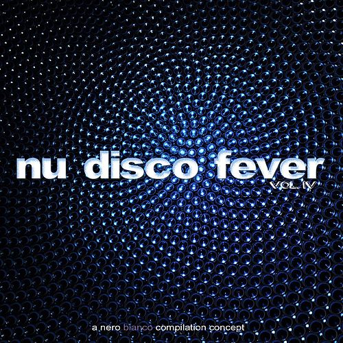 Nu Disco Fever, Vol. 04 von Various Artists