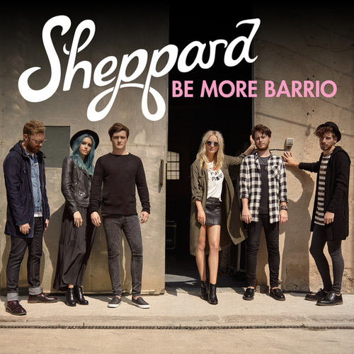 Be More Barrio de Sheppard