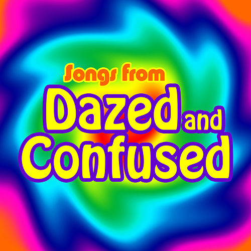 Songs from Dazed and Confused de Soundtrack Wonder Band