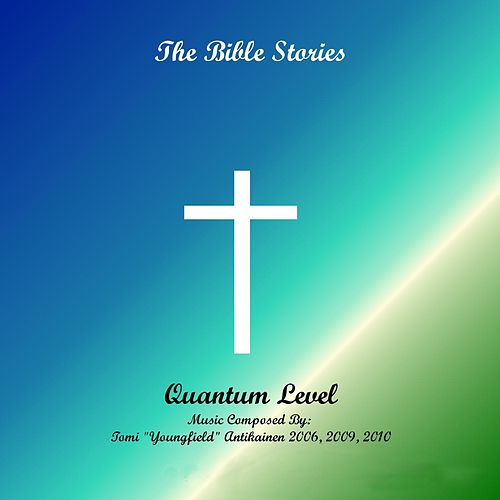 Bible Stories by Quantum Level