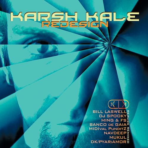 Redesign: Realize Remixed by Karsh Kale