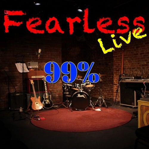 Fearless Live: 99% (Live) de Various Artists