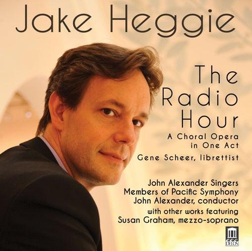 Heggie: The Radio Hour von Various Artists