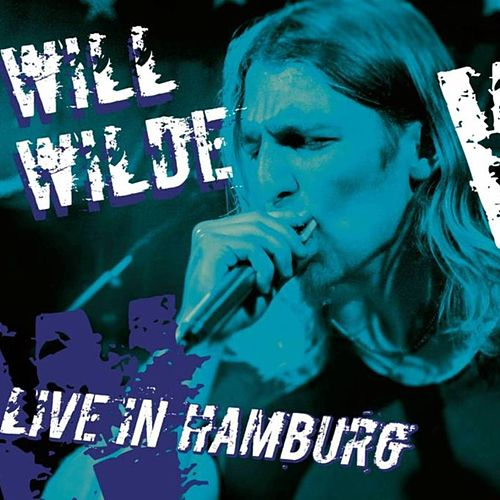Live in Hamburg (Live) de Will Wilde