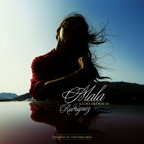 Lujo Ibérico (Edición 15 Aniversario) de Mala Rodriguez