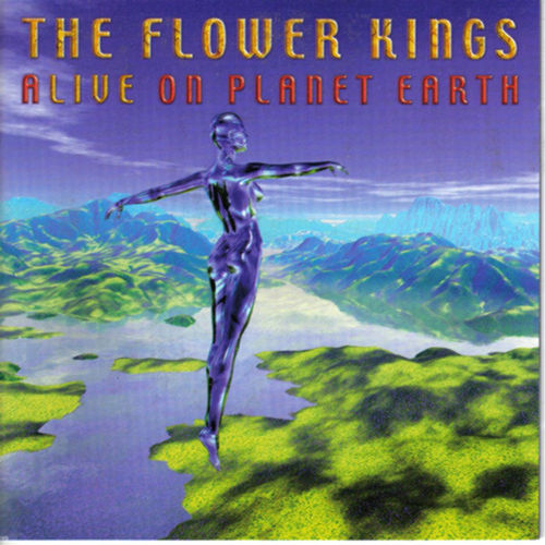 Alive On Planet Earth von The Flower Kings