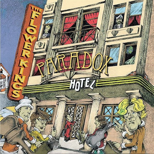 Paradox Hotel von The Flower Kings