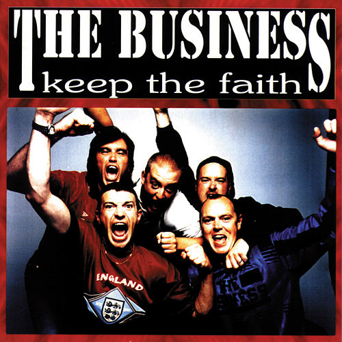 Keep the Faith de The Business