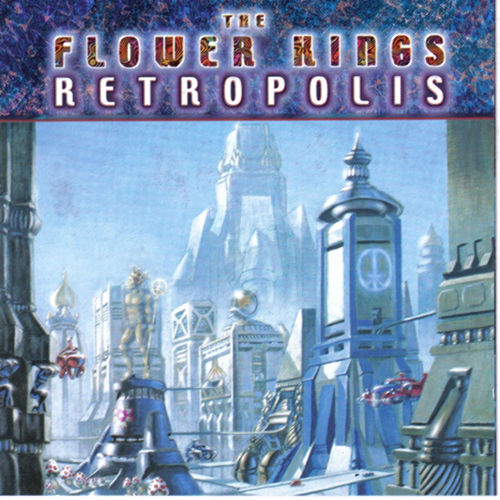 Retropolis von The Flower Kings