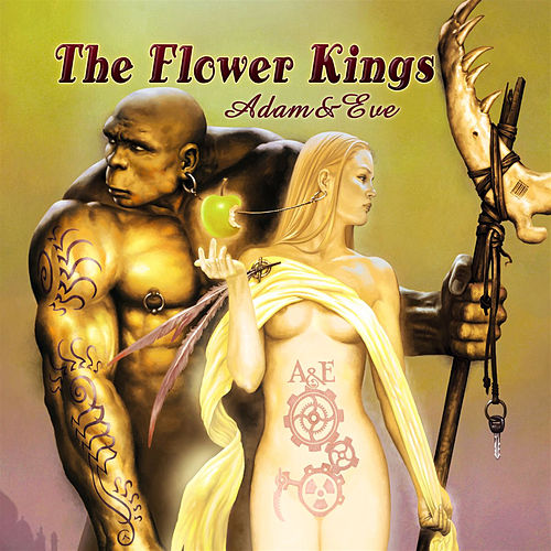 Adam + Eve von The Flower Kings