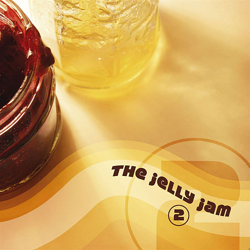 2 by The Jelly Jam