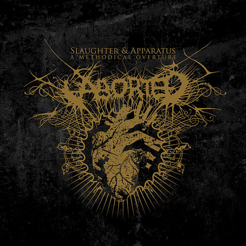 Slaughter & Apparatus - A Methodical Overture de Aborted