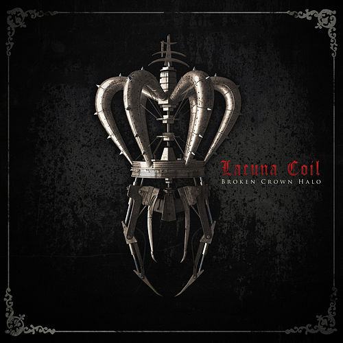Broken Crown Halo by Lacuna Coil