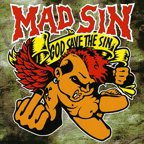 God Save the Sin (Re-issue 2008) by Mad Sin