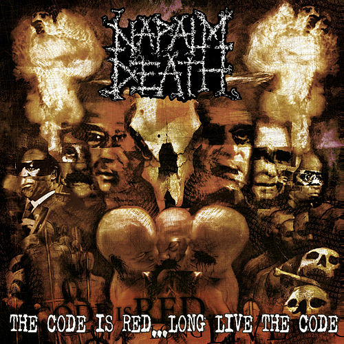 The Code Is Red - Long Live the Code by Napalm Death