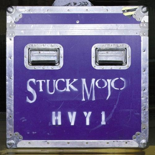 Hvy 1 de Stuck Mojo