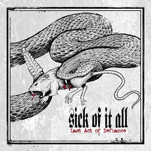 Last Act of Defiance de Sick Of It All