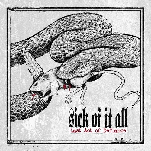 Last Act of Defiance de Sick Of It All