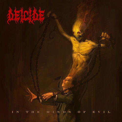 In the Minds of Evil by Deicide