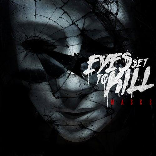 Masks de Eyes Set to Kill