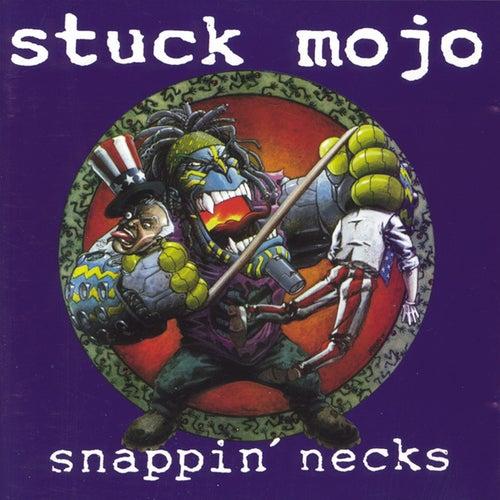 Snappin Necks de Stuck Mojo