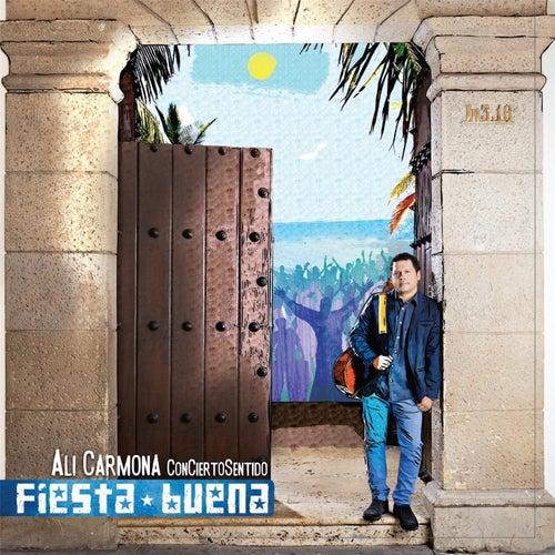 Fiesta Buena de Ali Carmona