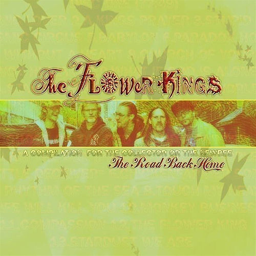 The Road Back Home: The Best of the Flower Kings von The Flower Kings