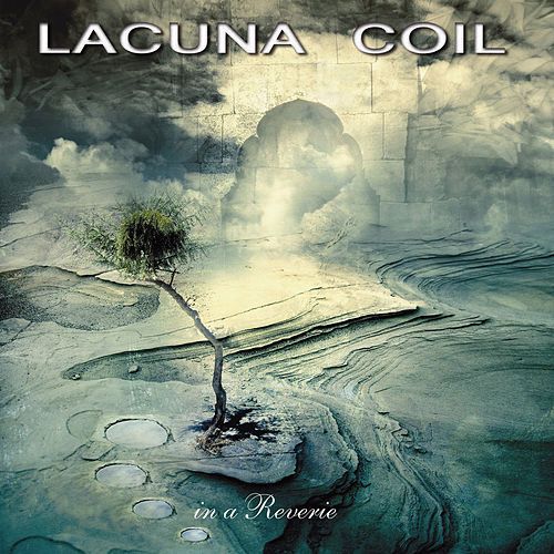 In a Reverie de Lacuna Coil