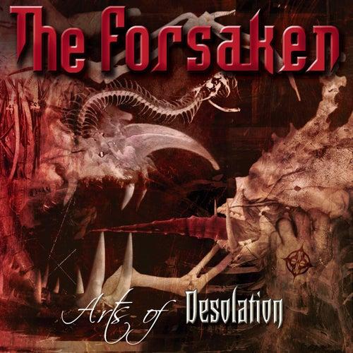 Arts of Desolation (Bonus Track Version) by The Forsaken