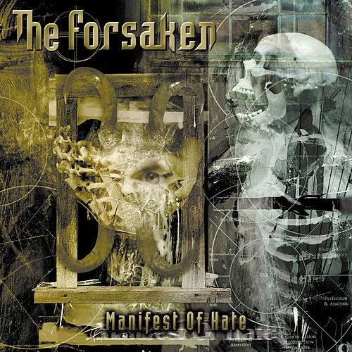 Manifest of Hate by The Forsaken