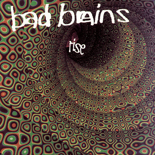 Rise by Bad Brains