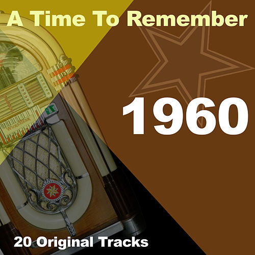 A Time To Remember 1960 von Various Artists