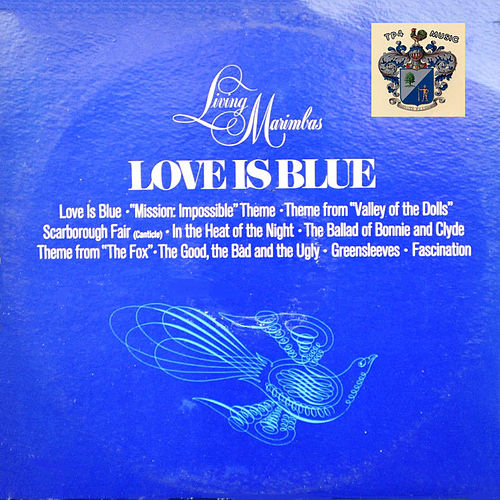 Love Is Blue de Living Marimbas