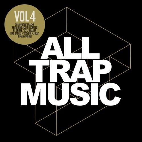 All Trap Music, Vol. 4 von Various Artists