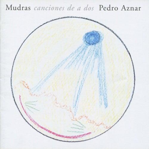 Mudras Canciones de a Dos de Pedro Aznar