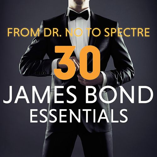From Dr. No to Spectre - 30 James Bond Essentials de Various Artists