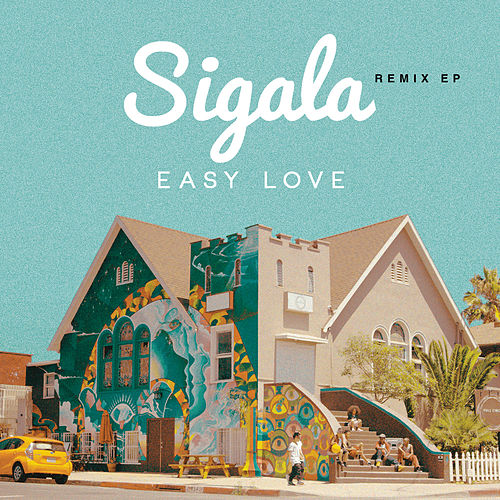 Easy Love (Remixes) - EP de Sigala