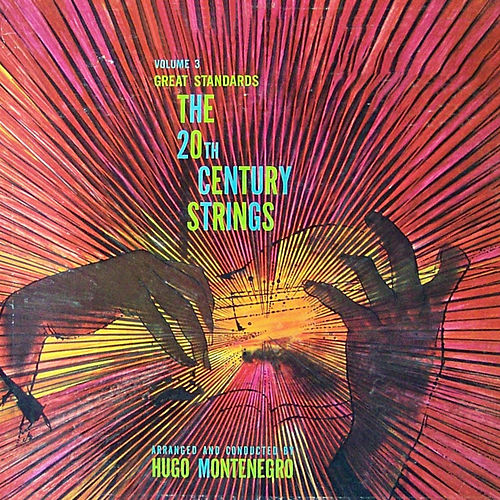 20th Century Strings Vol. 3 Great Standards by Hugo Montenegro