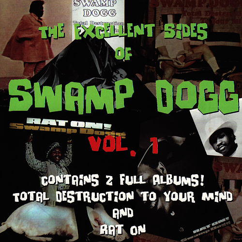 The Excellent Sides of Swamp Dogg Vol. 1 de Swamp Dogg