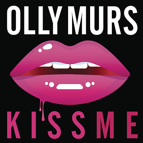 Kiss Me by Olly Murs