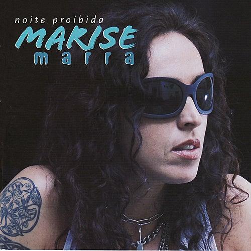 Noite Proibida by Marise Marra