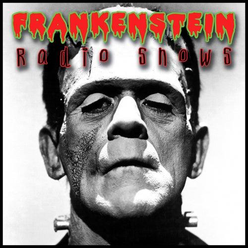 Frankenstein Radio Shows von Frankenstein