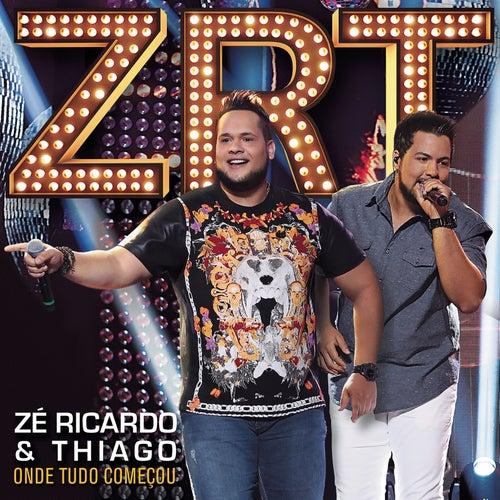 Onde Tudo Começou von Zé Ricardo & Thiago