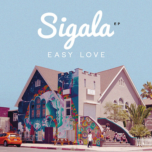 Easy Love de Sigala