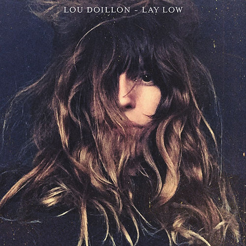 Lay Low by Lou Doillon