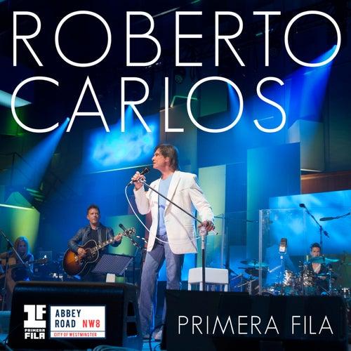 Primera Fila de Roberto Carlos