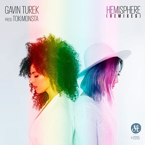 Hemisphere (Remixes) von Gavin Turek