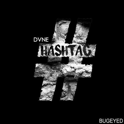 Hashtag by Dvne